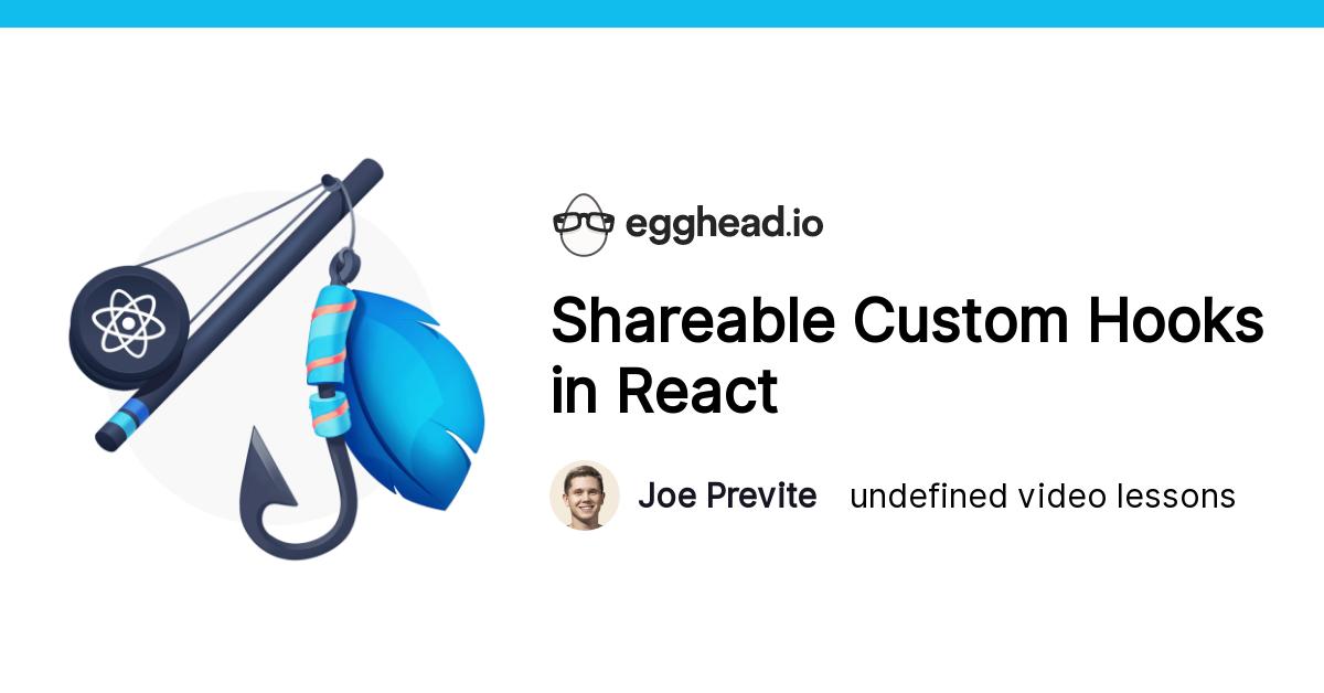 Shareable Custom Hooks in React